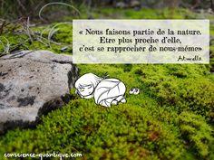Citation Nature, Conscience, Nature Quotes, Positive Attitude, Positivity, Phrases, Gardens, Sculpture, Metal