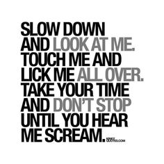 Hot Quotes, Sexy Love Quotes, Kinky Quotes, Crush Quotes, Hot Couple Quotes, Funny Sexy Quotes, Love Quotes For Him Funny, Freaky Quotes, Naughty Quotes