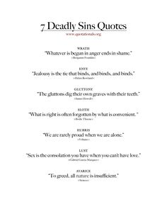 Quotes about the 7 Deadly Sins...