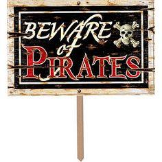 Beware of Pirates 3D Sign