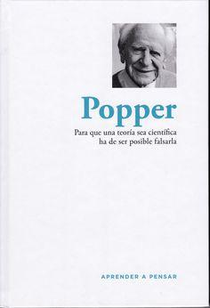 Popper : para que una teoría sea científica ha de ser posible falsarla / [Julio Ostalé García]