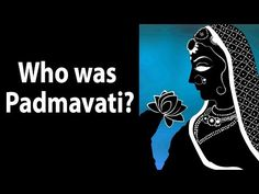 Who was Padmavati? - YouTube