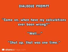 funny dialogue prompts - Google Search