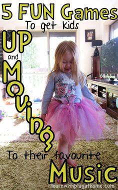 Learn with Play at home: 5 FUN GAMES to get kids UP and MOVING to their favourite Music!