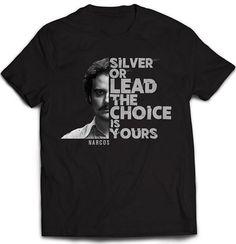 Camiseta Narcos, Silver Or Lead  Camiseta de manga perteneciente a Narcos, bajo el nombre de Silver Or Lead.