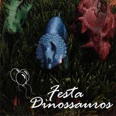 Inspiração para Festa Dinossauros