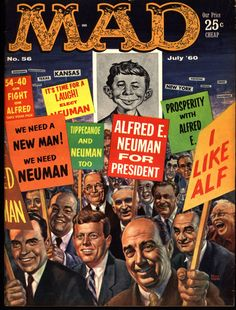 MAD MAGAZINE #56 1960 JFK Kennedy Nixon What Me Worry? Alfred E Neuman Bill Elder Wally Wood Kelly Freas Don Martin Jack Davis Mort Drucker