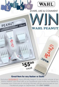 LIKE, SHARE or COMMENT us on Facebook and enter to win a WAHL Peanut Clipper/Trimmer!!