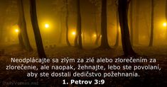 1. Petrov 3:9 - DailyVerses.net My Bible, Bible Verses, 1 Peter 3, Psalm 16, Worship The Lord, Taste And See, The Lord Is Good, Bless The Lord, Verse Of The Day