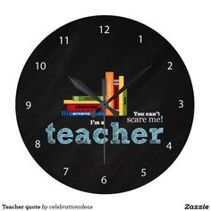 Sold #Teacher #quote #wallclocks #giftideas Available in different products. Check more at www.zazzle.com/celebrationideas