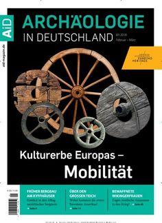 Kulturerbe Europas - #Mobilität: Mobil durch die Jahrtausende  Jetzt in #Archäologie in Deutschland:  #HeritageTreasures #heritage #Europa #culture #History #Mobility #eMobility #Elektroauto