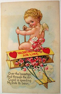 "Valentine Air Line ""Over the housetops And through the air, Cupid is speeding My Love to bear.""  Vintage Valentine <3"