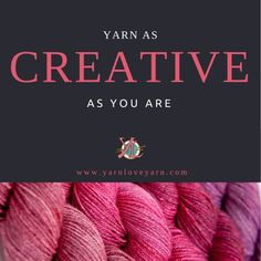 Every Yarn Love color is born in my imagination and lovingly crafted by my hands. Each skein is a unique creation - worthy of your skill. I consider  every project made from a Yarn Love yarn to be a long-distance collaboration between you and me.   Thanks for being such an amazing collaborator!