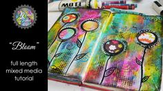 VIDEO! Studio Time 5 - ''Bloom'' art journal page (watch the process!)