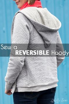 How to sew a reversible hoody - DIY tutorial by Melly Sews - Zinnia Jacket…