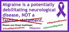 Migraine Is Not a Fashion Statement: A Call to Action