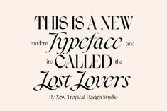 Lost Lovers Serif Typeface by New Tropical Design on @creativemarket