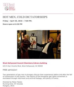 As part of @wehoarts funded @seefest catch a free screening of #hotmencolddictatorships this Friday #LGBTQ #lgbt #free #movie #hungary #southeasteurope #wehoarts #WeHo #wehocity #weholibrary