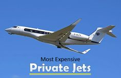 Most Expensive Private Jets http://finehighliving.com/most-expensive-private-jets/
