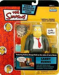 The Simpsons Series 11 Action Figure Larry Burns by Playmates. $11.43. Intelli-Tronic Voice Activation. The Simpsons - 2002 - Playmates. Out of Production - Limited Edition. Larry Burns Action figure - w/ Rodney Dangerfield's Voice. Includes Suitcase, Springfield Sign, Gone Drinkin' Sign, Photo, Squash Candy. 2002 - Playmates - The Simpsons - Series 11 - Larry Burns Action Figure - Voice of Rodney Dangerfield - Includes Accessories - Intelli-Tronic Voice Activation - Min...