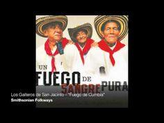 """Los Gaiteros de San Jacinto - """"Fuego de Cumbia (Cumbia Fire)"""""""