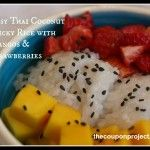 Adventures in International Markets: Easy Thai coconut sticky rice with mango and strawberries