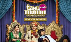 7 Reasons Why You Must Watch Tanu Weds Manu Returns   Curated Story