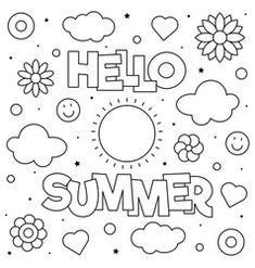 Hello summer coloring page vector New Year Coloring Pages, Quote Coloring Pages, Pokemon Coloring Pages, Colouring Pages, Coloring Books, Happy Sweetest Day, Merry Christmas Coloring Pages, Blank Calendar Pages, Mindfulness Colouring