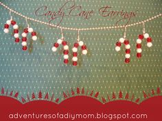 Adventures of a DIY Mom - Candy Cane Earrings