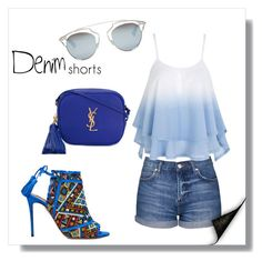 """""""Denim Shorts"""" by charlotte-shuann ❤ liked on Polyvore featuring Christian Dior, Topshop, Yves Saint Laurent, Aquazzura, jeanshorts, denimshorts and cutoffs"""