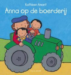 Anna op de boerderij Anna, Farm Unit, Kindergarten, Preschool, Montessori, Euro, Dutch, Illustrations, Reading