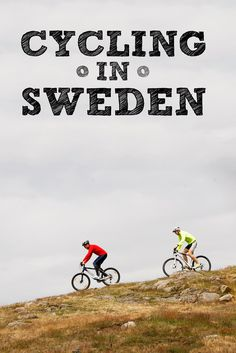 All you need to know about cycling in Sweden, including tips on mountain biking, touring and inner-city rides.