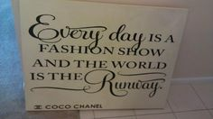 @CHANEL : Everyday Is A Fashion Show And The World Is Your Runway  #goldcoast #goldcoastexclusive #roomwithaview #quote