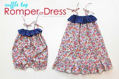 make it love it; romper or dress tutorial and free pattern (romper size 18-24 months, dress size 5/6)
