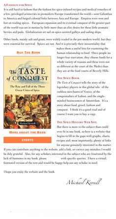 Website: Spice History, supplement to the book The Taste of Conquest. Recipes, spice facts and stats.