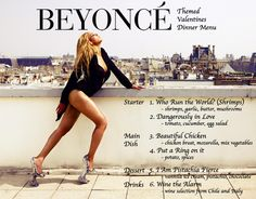 Our Valentines Dinner is Beyonce Themed – The Menu