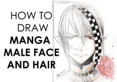 Manga Drawing Design Video tutorial on how to draw a male anime/manga character's portrait (head shoulders). A really neat, step-by-step tutorial for beginning artists! Drawing Male Hair, Boy Drawing, Manga Drawing, Drawing Tips, Drawing Faces, Drawing Reference, Drawing Ideas, Naruto Drawings, Drawing Anime Clothes