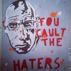 """""""Foucault the haters""""  Michel Foucault (1926 - 1984)  [For videos illustrating Foucault's theories, visit our Foucault page: http://www.thesociologicalcinema.com/1/category/foucault/1.html]"""