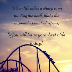 We all face sharp turn so why scared of falling? :) #LifeGoals #LifeQuotes #Quotations #LivingOnTheEdge