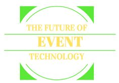 The Future of Event Technology
