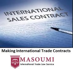 Are you searching for a reputed #company for Making #International #Trade #Contracts? If yes, Masoumi ITL is one stop destination. Contact vai email or call to get legal help in Making International Trade Contracts. #Making_International_Trade_Contracts #InternationalTradeContracts #BusinessLaw  Know more: http://www.masoumiitl.com/preparing-international-trade-contracts.php