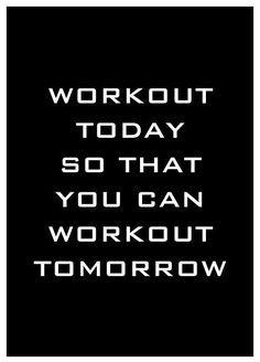 Yep. EVERY DAY! Don't you dare get lazy! Even if you're tired just work out!!! Take care of your body!
