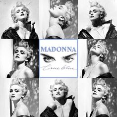 Madonna True Blue - June 1986 - photos by Herb Ritts - collage artist Joey on unforumzed Madonna Albums, Madonna Art, Madonna Photos, Music Artwork, Cool Artwork, Blue Artwork, Madonna True Blue, Divas, Best Female Artists
