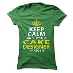 CAKE-DESIGNER - Keep calm - #polo #funny t shirt. CHECK PRICE => https://www.sunfrog.com/No-Category/CAKE-DESIGNER--Keep-calm-Ladies.html?60505