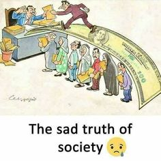 The sad truth of society Pictures With Deep Meaning, Art With Meaning, Satire, Satirical Illustrations, Culture Art, Meaningful Pictures, Deep Art, Reality Of Life, Reality Quotes