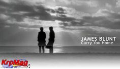 James Blunt - Carry You Home (Video) Top 10 Music Videos, James Blunt, Carry On, Tours, Watch, Link, Sexy, People, Youtube