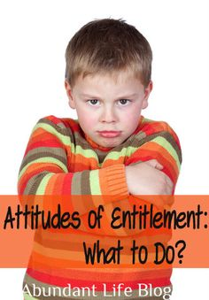 Attitudes of Entitlement: What are they and why should I care