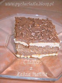 Ciasto z kaszą manną, bez pieczenia - - Coś słodkiego, poproszę... - bloog.pl