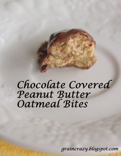 Grain Crazy: Chocolate Covered Peanut Butter Oatmeal Bites (gluten free)