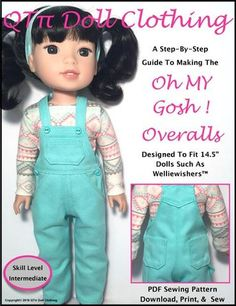 QTPie Doll Clothing Oh My Gosh! Overalls Doll Clothes Pattern For WellieWishers Dolls   Pixie Faire